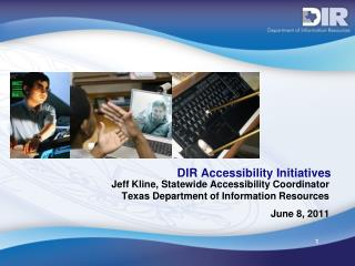 DIR Accessibility Initiatives