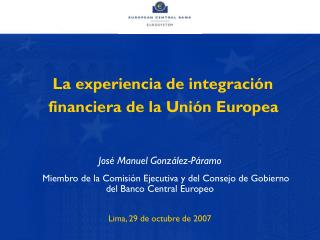 La experiencia de integraci�n financiera de la Uni�n Europea