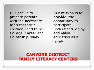 CANYONS DISTRICT  FAMILY LITERACY CENTERS