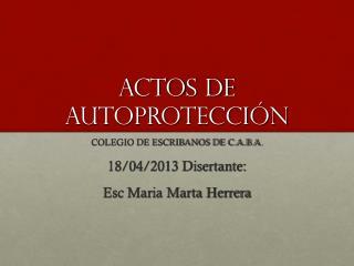 ACTOS DE AUTOPROTECCIÓN
