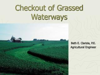 Checkout of Grassed Waterways