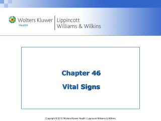 Chapter 46 Vital Signs
