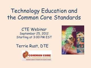 Technology Education and the Common Core Standards