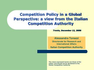 Competition Policy in a Global Perspective: a view from the Italian Competition Authority