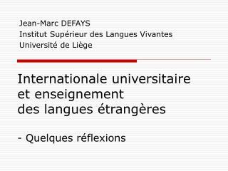 Internationale universitaire et enseignement  des langues étrangères - Quelques réflexions