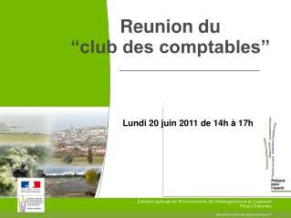 """Reunion du  """"club des comptables"""""""