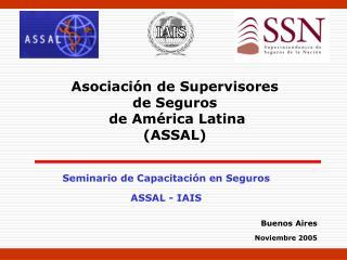Seminario de Capacitación en Seguros ASSAL - IAIS