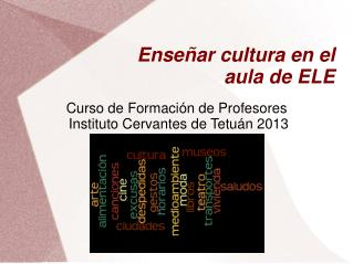 Enseñar cultura en el aula de ELE