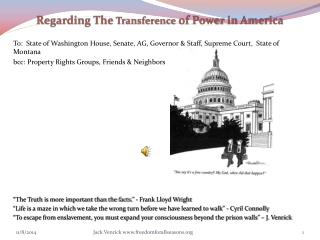 Regarding The  Transference  of Power in America