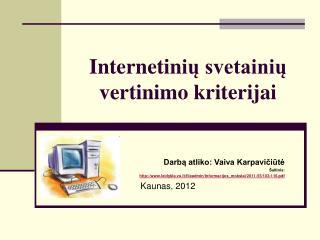 Internetin ių svetainių vertinimo kriterijai