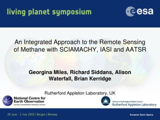 An Integrated Approach to the Remote Sensing of Methane with SCIAMACHY, IASI and AATSR