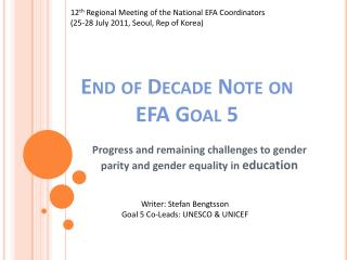 End of Decade Note on  EFA Goal 5