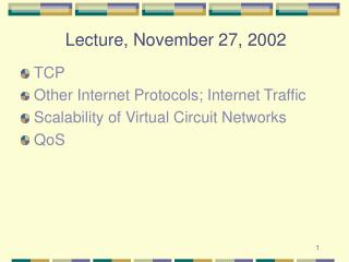 Lecture, November 27, 2002