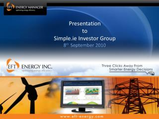 Presentation   to  Simple.ie Investor Group 8 th  September 2010