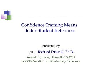 Confidence Training Means  Better Student Retention