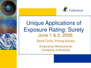 Unique Applications of Exposure Rating: Surety