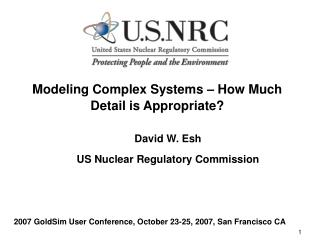 Modeling Complex Systems – How Much Detail is Appropriate?