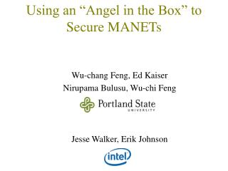 """Using an """"Angel in the Box"""" to Secure MANETs"""