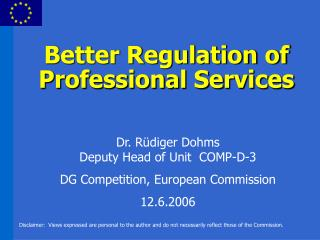 Better Regulation of Professional Services