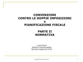 CONVENZIONI CONTRO LE DOPPIE IMPOSIZIONI e PIANIFICAZIONE FISCALE PARTE II NORMATIVA