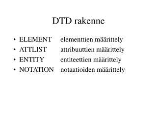 DTD rakenne