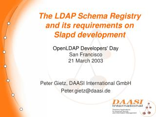 The LDAP Schema Registry and its requirements on Slapd development