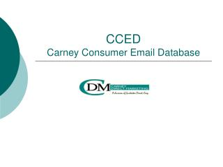 CCED  Carney Consumer Email Database