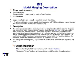 IMS Model Merging Description