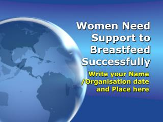 Women Need Support to Breastfeed Successfully