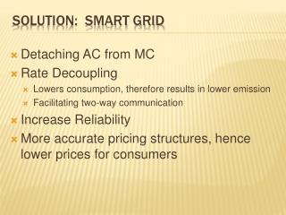 Solution:  Smart Grid