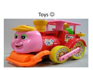 Toys ?