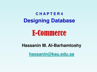 C H A P T E R  4 Designing Database E-Commerce