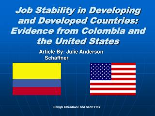 Job Stability in Developing and Developed Countries: Evidence from Colombia and the United States