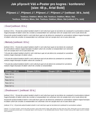 Jak připravit Váš e-Poster pro kogres / konferenci  [size : 48 p., Arial Bold ]