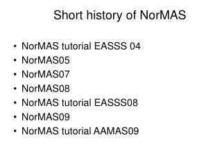 Short history of NorMAS