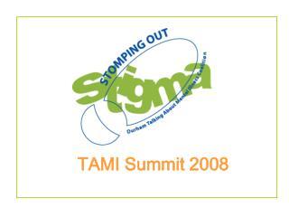 TAMI Summit 2008