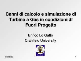 Cenni di calcolo e simulazione di Turbine a Gas in condizioni di Fuori Progetto