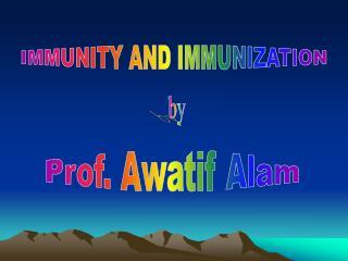 Prof. Awatif Alam
