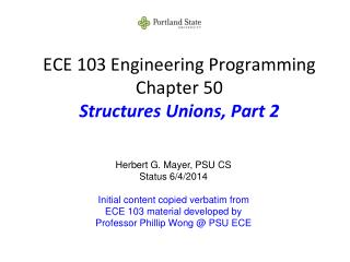 ECE 103 Engineering Programming Chapter 50 Structures Unions, Part 2