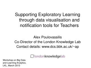Supporting Exploratory Learning through data visualisation and notification tools for Teachers