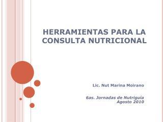 HERRAMIENTAS PARA LA CONSULTA NUTRICIONAL