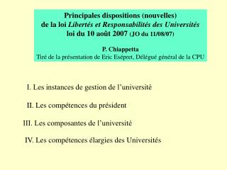 Principales dispositions (nouvelles) de la loi  Libert�s et Responsabilit�s des Universit�s