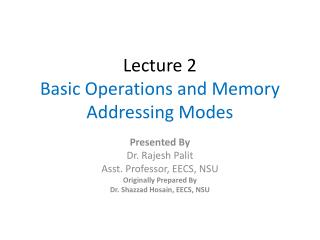 Lecture 2 Basic Operations and Memory Addressing Modes