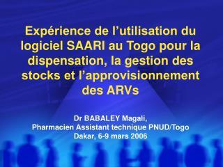 Exp rience de l utilisation du logiciel SAARI au Togo pour la dispensation, la gestion des stocks et l approvisionnement