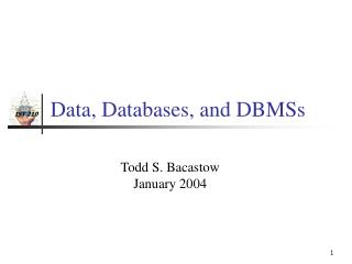 Data, Databases, and DBMSs
