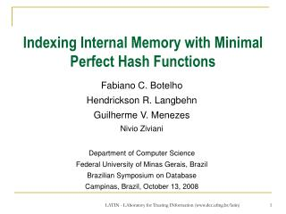 Indexing Internal Memory with Minimal Perfect Hash Functions