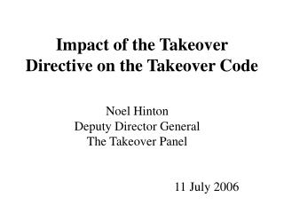 Impact of the Takeover Directive on the Takeover Code