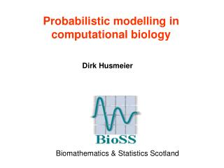 Probabilistic modelling in computational biology
