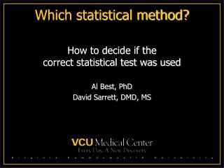 Which statistical method?