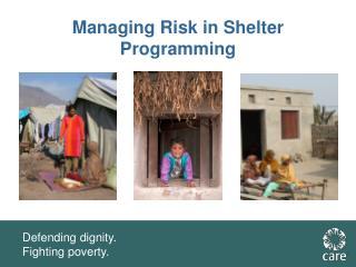 Managing Risk in Shelter Programming